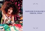 Barvanje in slikanje na tekstil, svilo