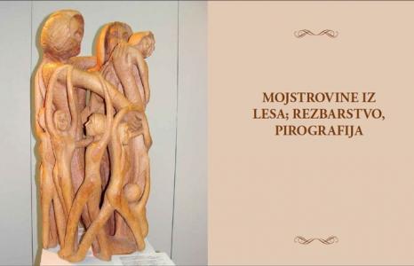 Mojstrovine iz lesa rezbarstvo, pirografija